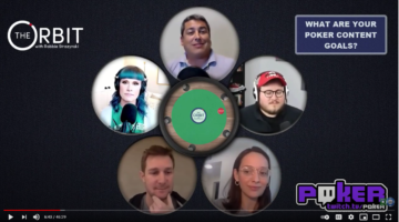 Poker content creation in the COVID-19 era: A discussion on The Orbit