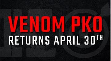 Venom PKO $5 Million Guaranteed kicks off April 30